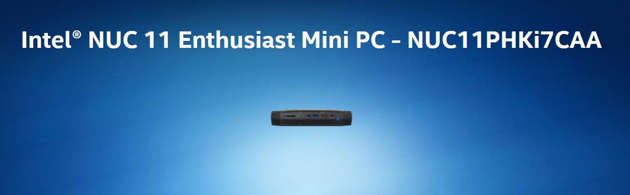 Intel® NUC 11 Enthusiast Mini PC 発表